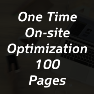 One Time On-site Optimization for 100 Pages